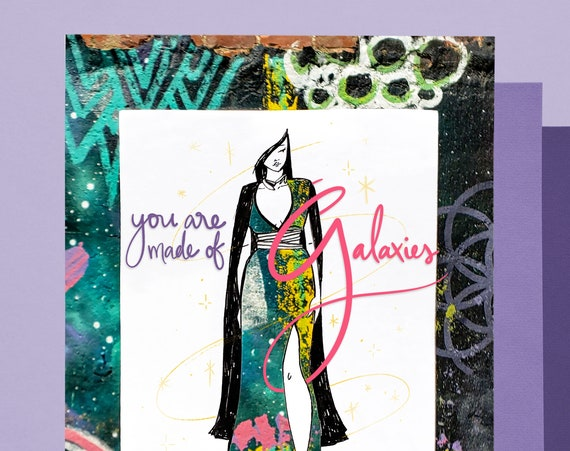 You Are Made of Galaxies Fashion Art Print 8 x 10in.