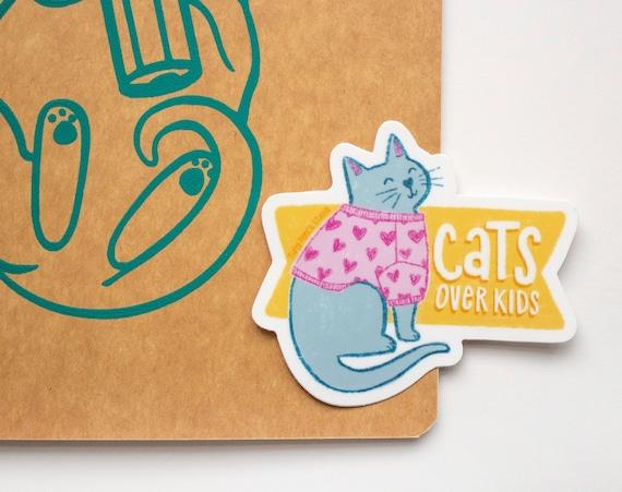 Cats Over Kids Weatherproof Vinyl Sticker