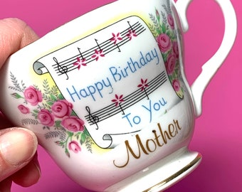 Vintage Happy Birthday Mother teacup