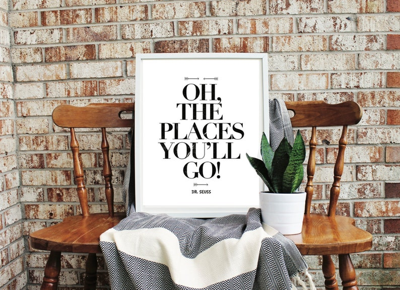 Dr. Seuss Quotable Oh the Places You Are You OR A Persons a image 0