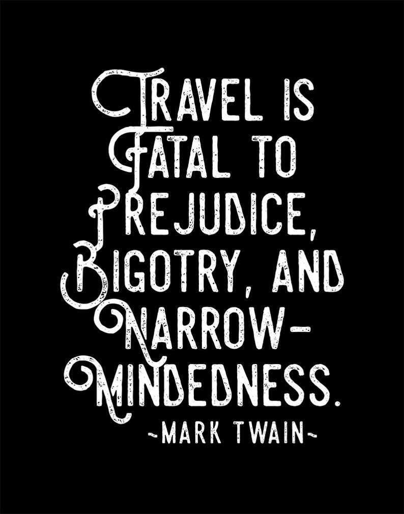 Mark Twain Travel Quote Travel is fatal to prejudice image 0