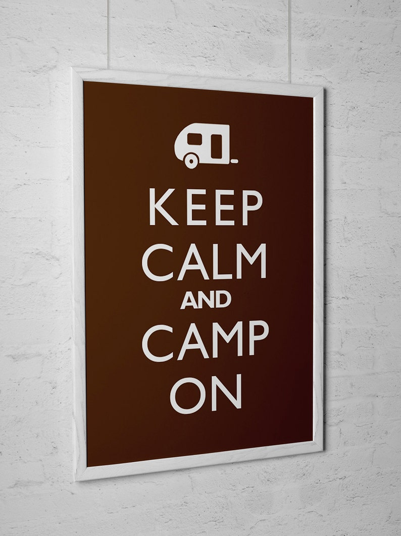 Outdoor Decor Art Print Keep Calm And Camp On image 0