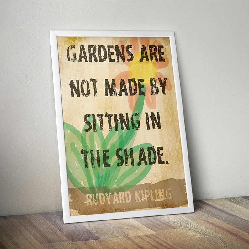 Garden Decor Gardens Are Not Made By Sitting In The image 0