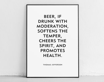 Beer Quote Thomas Jefferson Poster or Print Unframed Humor Funny