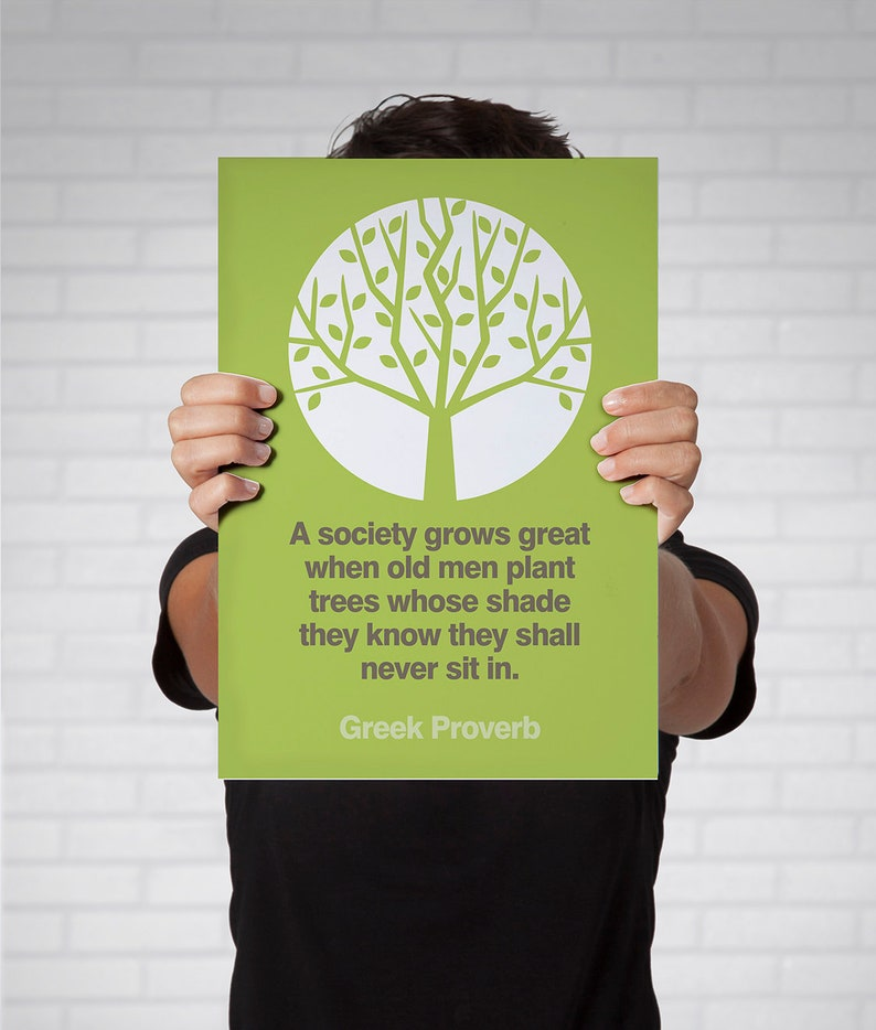 Greek Proverb Quote Plant Trees Wisdom Home Decor image 0