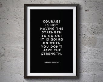 """Motivational Quote Poster Print """"Courage"""" Theodore Roosevelt Home Decor Wall Art Word Art"""
