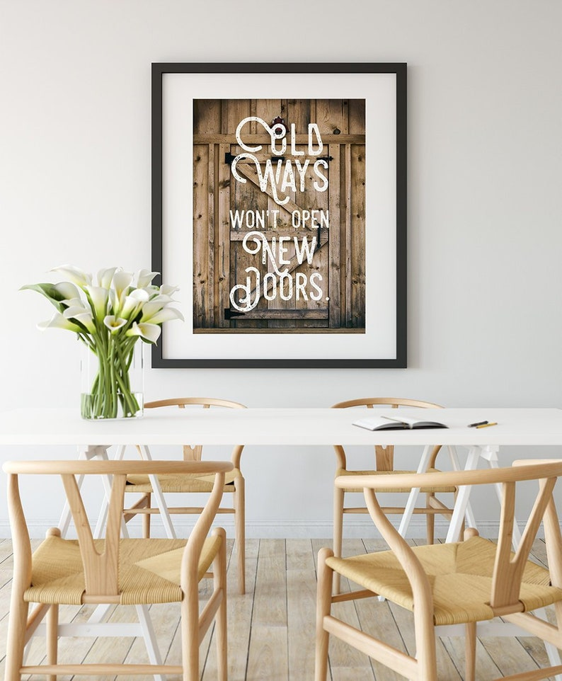 Poster or Print Old Ways Won't Open New Doors image 0