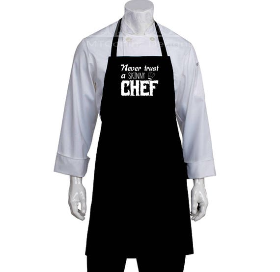 Never Trust A Skinny Chef Comedy Humor Gift Black Chef Apron Etsy