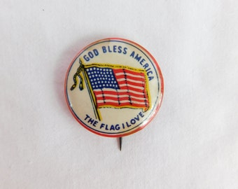 c6a11ef0b607 Vintage Large Pin Pinback Button That Reads God Bless America The Flag That  I Love Dr-7