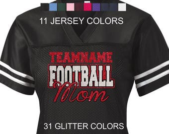 0be1c3303 Glitter Custom Team Name Football Mom Jersey