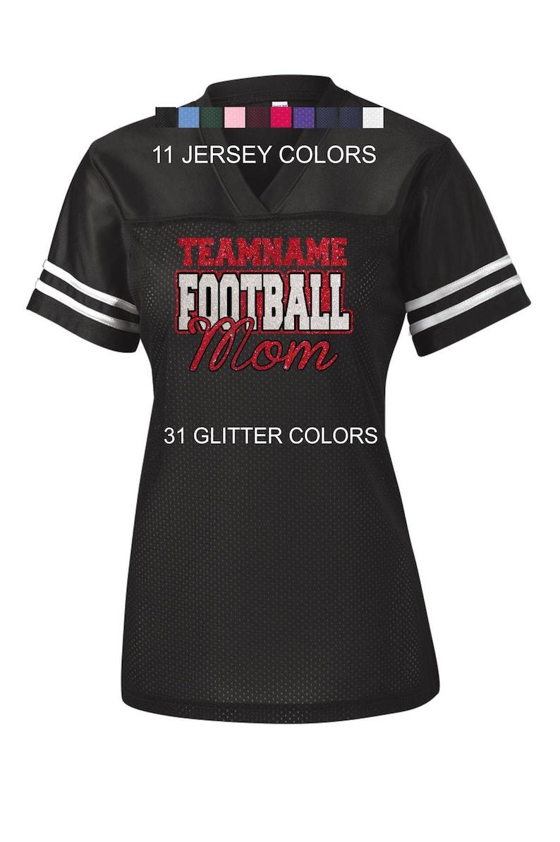 9ebcc0e8dca Glitter Custom Team Name Football Mom Jersey | Etsy