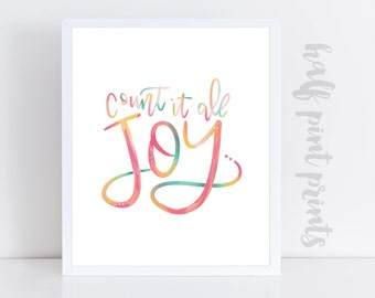 Count it All Joy - Hand Lettered Quote Print, Gallery Wall Art, Rainbow Lettering, Gift of Encouragement, Bible Verse, Choose Joy