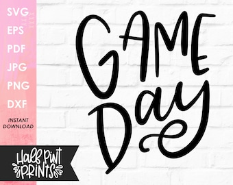Game Day handlettered SVG, hand drawn design, Sports, Football, Baseball, Soccer Quote, Cut File, for Cricut, Silhouette, DXF, Sublimation