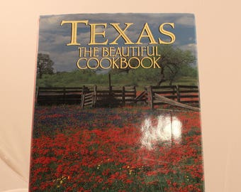 Texas The Beautiful Cookbook by Patsy Swendson Hard Cover with Dust Jacket FREE US Shipping