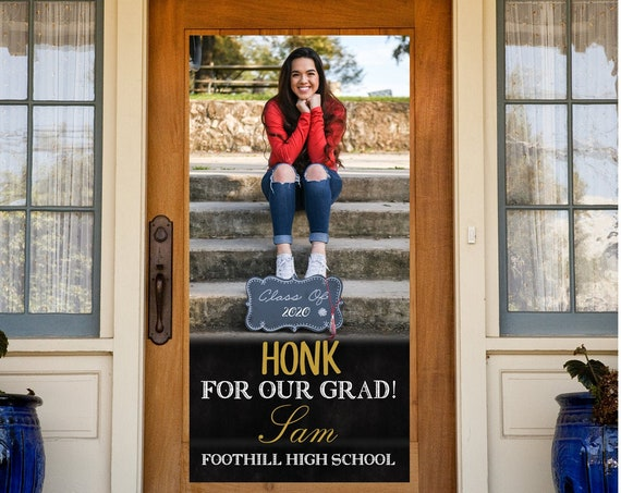 FAST TURNAROUND.Graduation 2020 Door Banner,Graduate Banner 2020,Quarantine Graduation Door Banner,Honk for our Grad Banner,Grad Banne 2020.