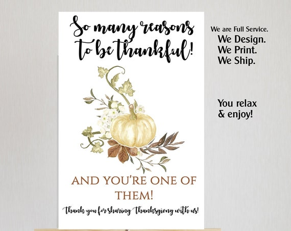 4 sizes available and 2 Designs Thanksgiving Sign, So many reasons to be thankful poster, Thanksgiving Poster, Guest Thankgiving Poster.