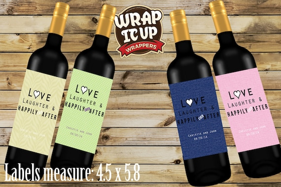 Wine Labels, Wedding Wine Labels, Love Laughter and Happily Ever After Wine Labels. Personalized Wine Labels Set of 4.