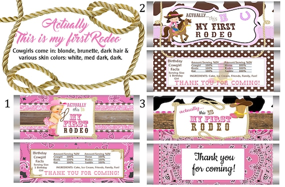 Actually It is my First Rodeo Chocolate bar and wrappers, My First Rodeo Birthday Party, Cowgirl Birthday Party.  Set of 20.