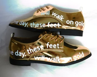 "Golden ""Walk on Gold"" Oxford Shoes - sizes 6, 7, & 8 .... Golden, Road, Heaven, Just Like, God's Kingdom, Jesus, Narrow, walking"