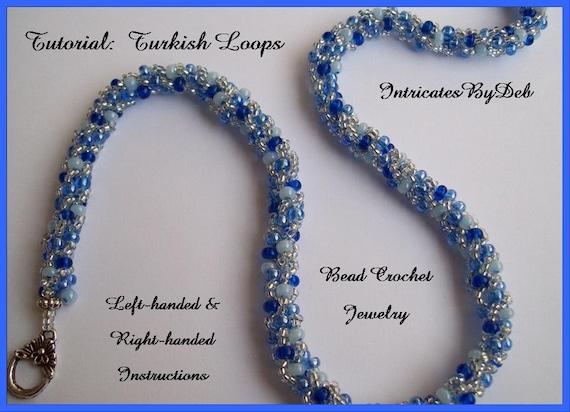 Tutorial Beaded Crochet Turkish Loops Bracelet Or Necklace Etsy