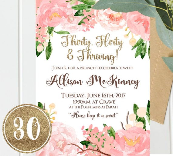 30th Birthday Invitations Thirty Flirty And Thriving Pink Gold Floral Invitation Instant Download