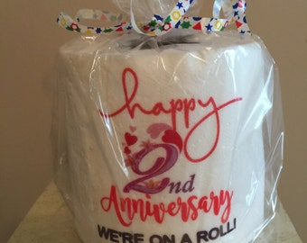 Happy Anniversary -  We're On a Roll...  -Toilet Paper Gag Gift for Someone You Love! - Anniversaries - Gifts