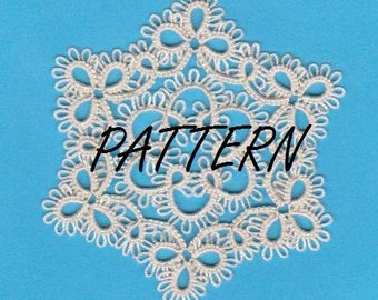 PATTERN:  Tatted   LACEY  Snowflake and  tiny Lacey DOILY  Tatting Pattern - - Pattern Only