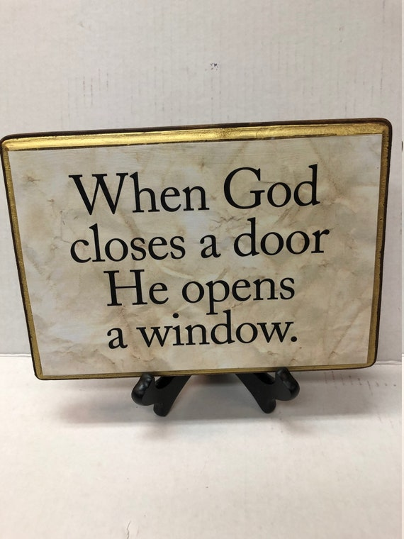 When God Closes A Door He Opens A Window With Stand Etsy