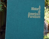 A History of American Furniture edited by William L. Shearer