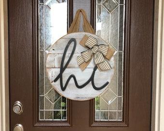 Hi Door Sign, Front Door Decor, Door Decoration, Front Door Wreath, Door  Hanger, Hi Door Hanger, Round Wood Sign, Housewarming Gift