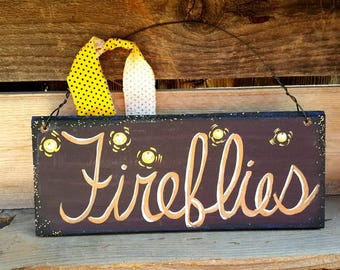 Fireflies sign,rustic wood summer sign,farmhouse,bugs,black and yellow,country,primitive,wood sign,garden decor,6×12,outdoor,lightning bugs