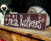 Raspberries wood sign,wooden wall decor,fresh raspberries,wood sign,rustic wall hanging,handpainted wood sign,custom sign,custom garden sign