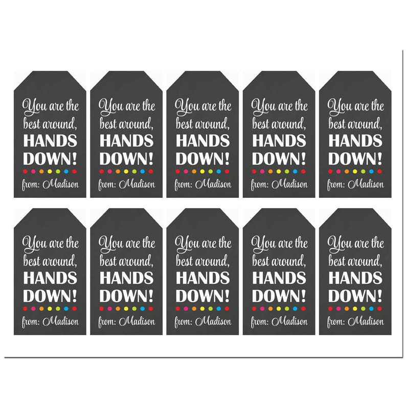 photograph about Hands Down You Re the Best Teacher Around Free Printable identified as Custom made Trainer Palms Down Hand Sanitzer Hold Tags Printable or Posted with Totally free Delivery - Instructor Appreciation Stop of Yr Reward