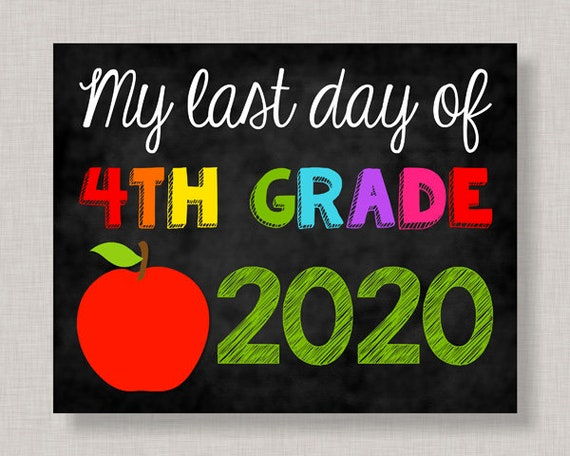 Last Day of Fourth Grade SignLast Day of 4th Grade ...