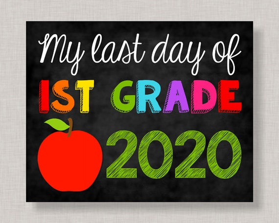 Last Day of First Grade SignLast Day of 1st Grade SignLast | Etsy