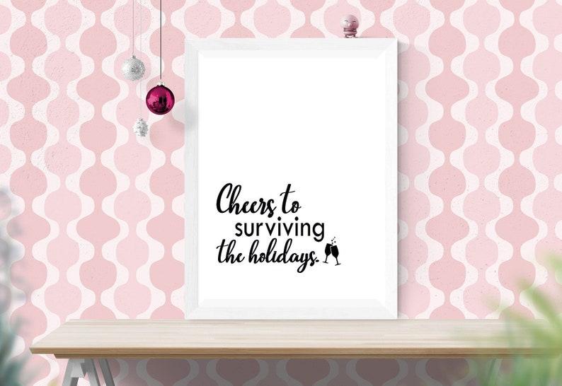Surviving the Holidays Funny Christmas Printable Sign  image 0