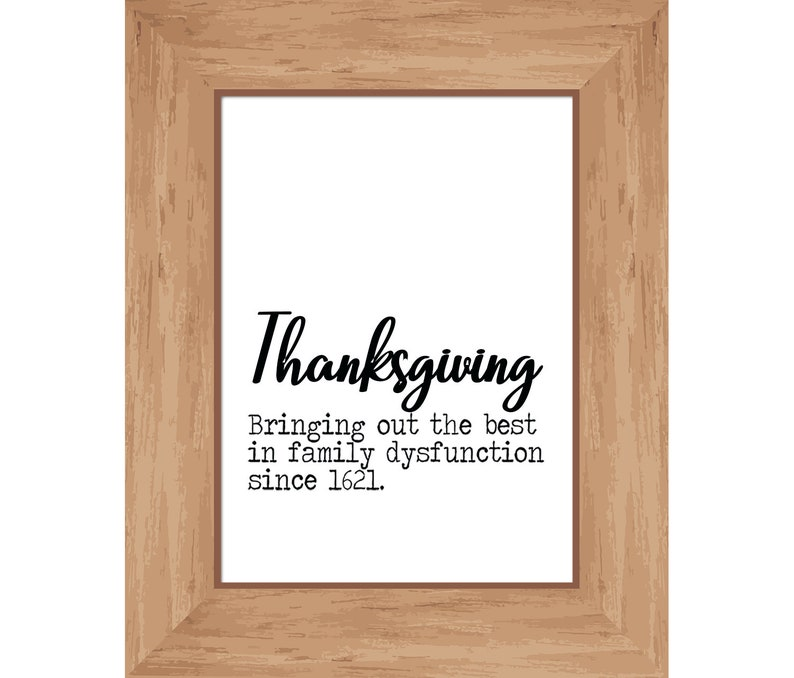 Funny Thanksgiving Digital Download Printable Sign  image 0