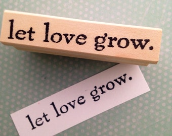 let love grow Wood Mounted Rubber Stamp 6498