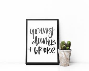 Young Dumb & Broke Printable Art - Khalid Lyrics - Graphic PDF