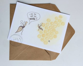 queen bee, i like the way you work it : 5x7 flat card with envelope