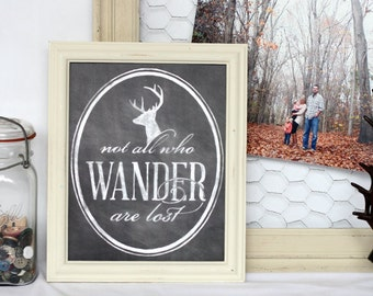 not all who wander are lost, hand drawn chalk art print