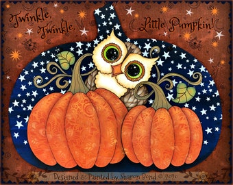 E PATTERN - Twinkle Little Pumpkin! Sweet Little Owl in the Pumpkin Patch on a Starry Night! Designed & Painted by Sharon Bond