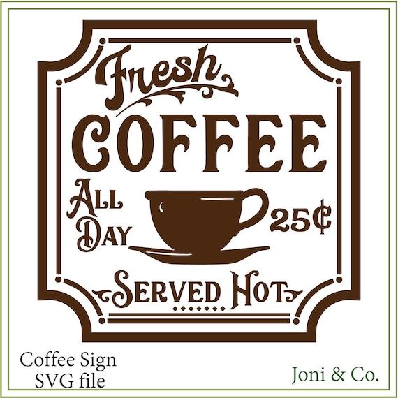 Kitchen Coffee Signs: Coffee SVG Coffee Sign Svg Kitchen Svg Printable Kitchen