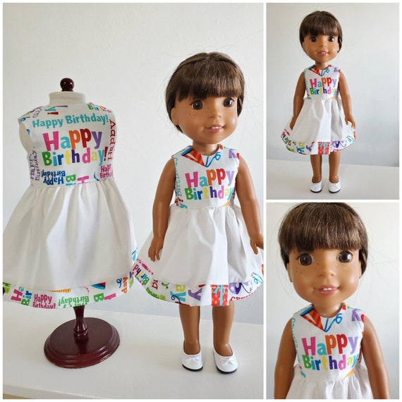 Happy Birthday Dress   Dress for both 18 inch and 14 inch dolls. I have  sewn matching fabric at the hem! For Wellie Wisher or America.