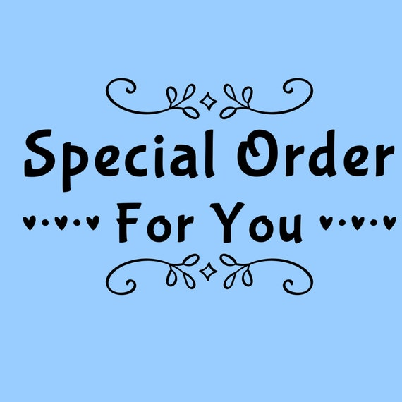 Special Order for CJ