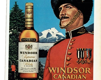 1972 Advertisement Windsor Supreme Canadian Whisky Sentry RCMP Mountie Canada Bar Pub Wall Art Decor