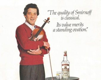 1984 Advertisement Pinchas Zukerman Violinist for Smirnoff Vodka Concert Musician Celebrity Endorsement Conservatory Bar Pub Wall Art Decor