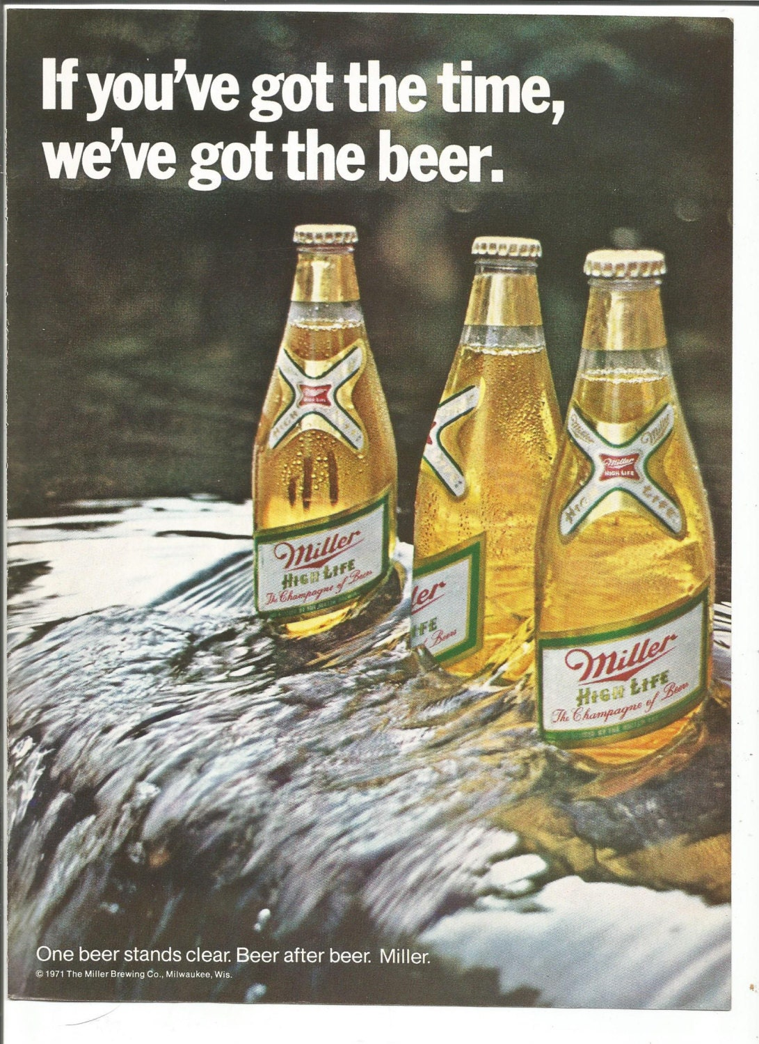 99ca8aa8966 1971 Advertisement Miller High Life Beer If You ve Got The