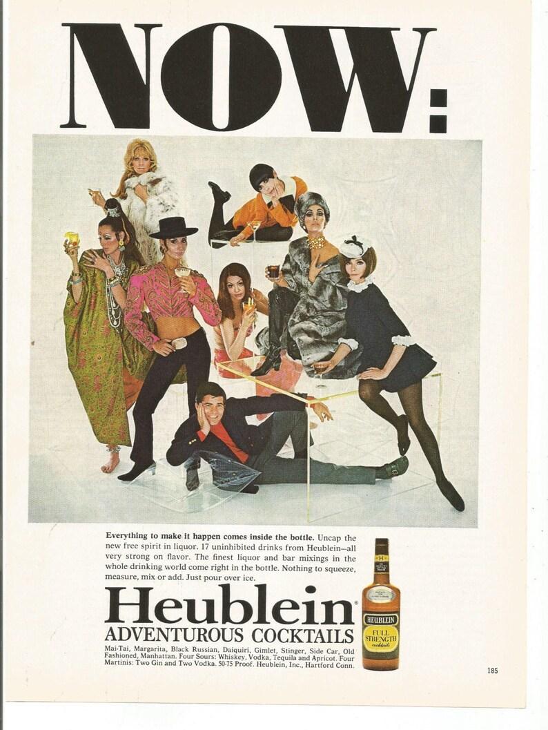 1968 Advertisement Heublein Adventurous Cocktails Now Free Spirit  Uninhibited 60s Fashion Style Pub Bar Restaurant Wall Art Decor