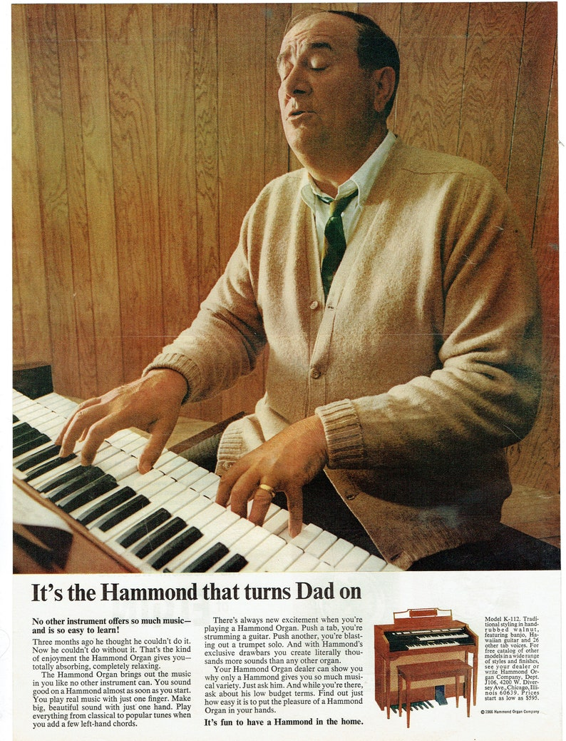 1966 Advertisement Hammond Organ Turns Dad On 60's Father Player Owner  Model K 112 Home Music Room Studio Jam Space Wall Art Decor